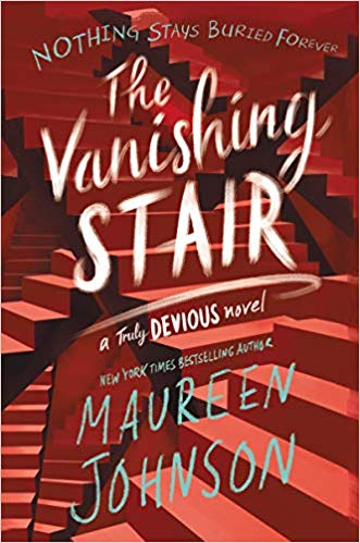 The Vanishing Stair, by Maureen Johnson