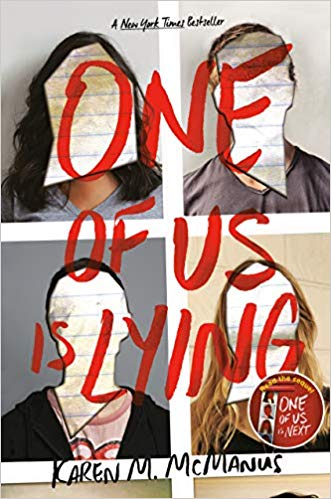 One of Us Is Lying, by Karen M. McManus