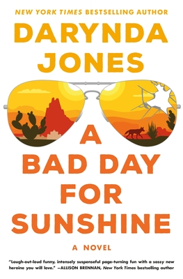 A Bad Day for Sunshine (Sunshine Vicram #1) by Darynda Jones book cover