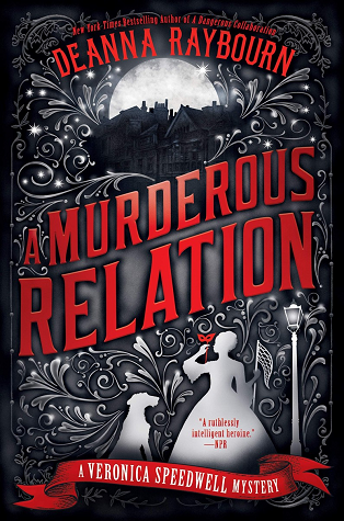 A Murderous Relation (Veronica Speedwell #5) by Deanna Raybourn book cover