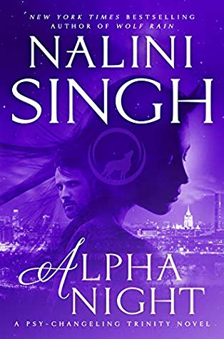 Alpha Night (Psy-Changeling Trinity #4) by Nalini Singh book cover