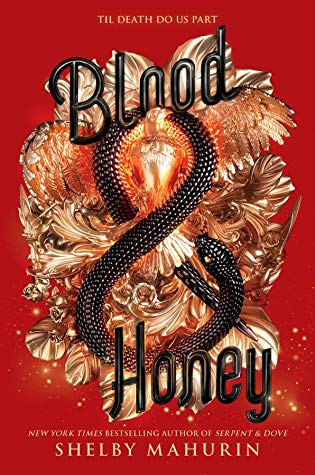 Blood & Honey (Serpent & Dove #2) by Shelby Mahurin book cover