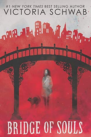 Bridge of Souls (Cassidy Blake #3) by Victoria Schwab book cover
