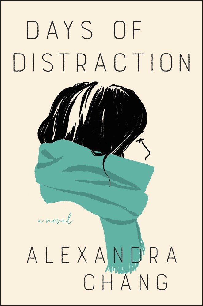 Days of Distraction by Alexandra Chang book cover