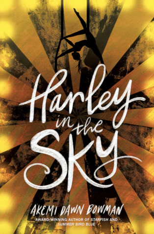 Harley in the Sky by Akemi Dawn Bowman book cover