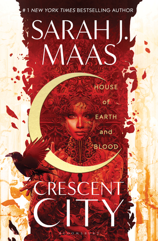 House of Earth and Blood (Crescent City #1) by Sarah J. Maas book cover