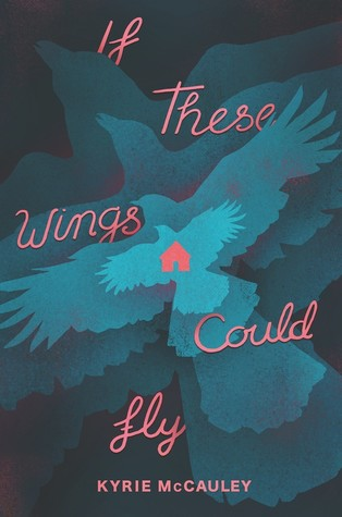 If These Wings Could Fly by Kyrie McCauley book cover