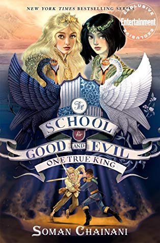 One True King (The School for Good and Evil #6) by Soman Chainani book cover