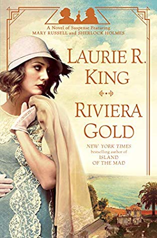 Riviera Gold (Mary Russell and Sherlock Holmes #16) by Laurie R. King book cover
