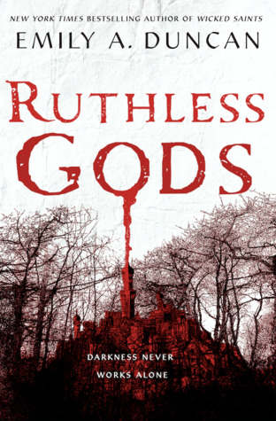 Ruthless Gods (Something Dark and Holy #2) by Emily A. Duncan book cover