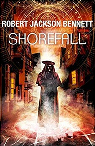 Shorefall (Founders #2) by Robert Jackson Bennett book cover