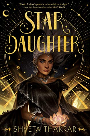 Star Daughter by Shveta Thakrar book cover