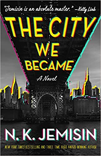 The City We Became: A Novel (Great Cities #1) by N.K. Jemisin book cover