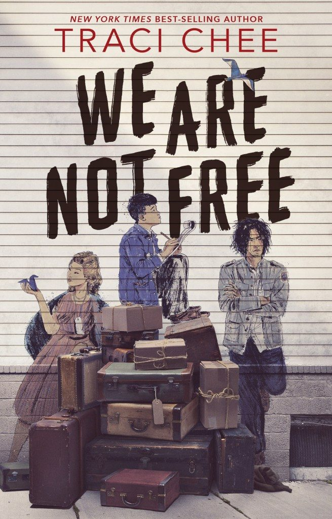 We Are Not Free by Traci Chee book cover